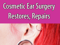 Cosmetic Ear Surgery helps repair and restore the look of the ear.