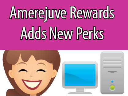 Amerejuve Rewards adds new perks.