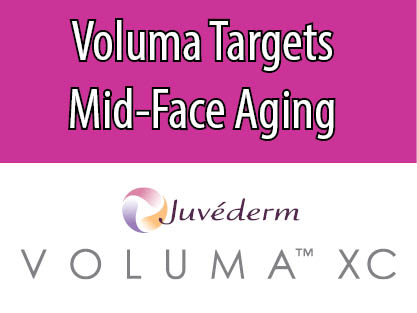 Voluma Targets Mid-Face Aging