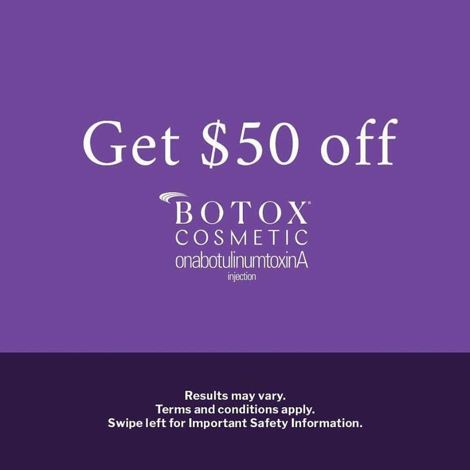 $50 off your next Botox injections