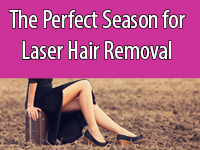 The perfect season for laser hair removal